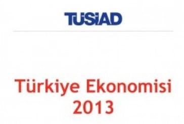 TUSİAD Türkiye Ekonomisi 2013 raporu