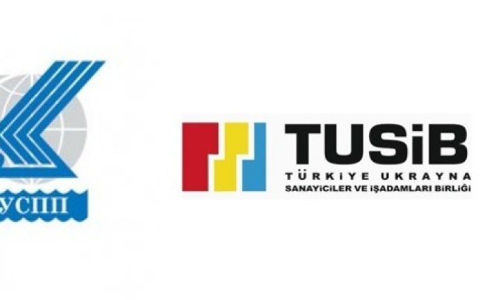 Türk iş dünyası güçleniyor, TUSİB Ukrayna'nın TUSİAD'ına üye oldu