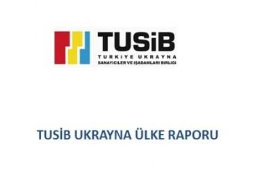 TUSİB'den bir ilk, Ukrayna Ülke Raporu yayınlandı