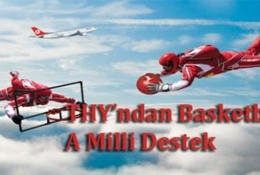 Türk Hava Yolları'ndan A Milli Basketbol Takımı için özel reklam
