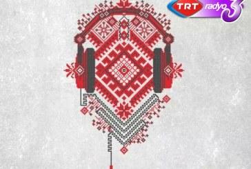 Türkiye'de bir ilk, Ukrayna müziği TRT Radyoları'nda müzikseverlerle buluştu