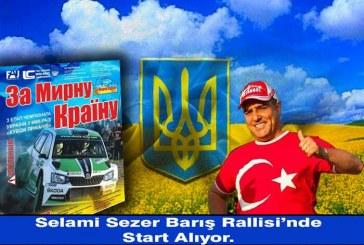 Türk rallici Odesa'da UkrTürk plaka ile start alacak, ay yıldızlı otomobil Barış Rallisi'nde