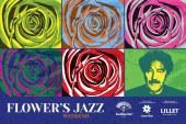 Jazz severler Buddha Bar'da buluşuyor, Flower's Jazz Weekend başlıyor