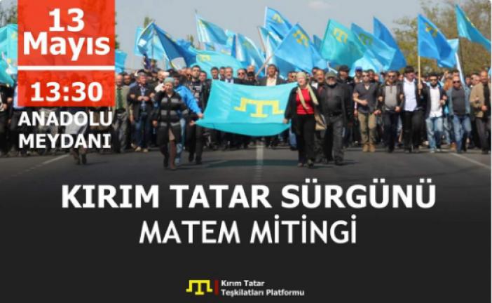 Kırım Tatarları'nın uğradığı sürgün Tandoğan Meydanı'nda anılacak