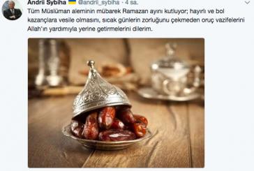 Ukrayna Büyükelçisi Andrii Sybiha'dan Ramazan mesajı