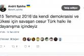 Ukrayna Büyükelçisi'nden 15 Temmuz mesajı, 'cesur Türk halkı ile dayanışma içindeyiz'