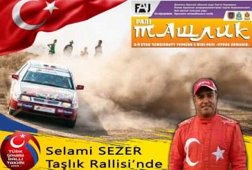 Hedef bir kez daha dereceye girmek, Türk rallici Selami Sezer 'Taşlık Rallisi'ne katılıyor