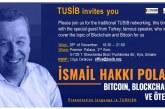 Türk işadamları birliğinden, teknoloji konferansı 'Bitcoin, Blockchain ve ötesi; Kriptoparalar ve Finansal Dönüşüm'