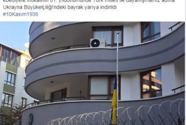 Ukrayna Büyükelçiliği 10 Kasım'ı unutmadı, Ukrayna Bayrağı yarıya indirildi